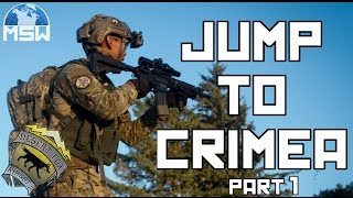 Milsim West: Jump To Crimea Part 1 (40 Hour Airsoft Milsim Game)