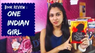 Book Review of One Indian Girl by an Indian Girl l Chetan Bhagat