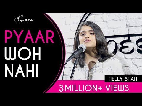 Xxx Mp4 Pyaar Woh Nahi Helly Shah Kahaaniya A Storytelling Show By Tape A Tale 3gp Sex