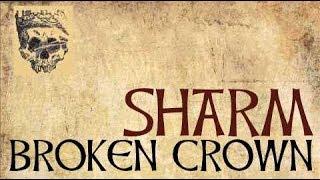 Sharm ~ Broken Crown (Cover)