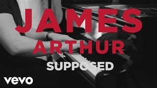 James Arthur  Supposed Acoustic