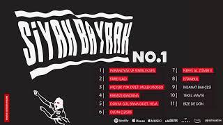 No.1 - Siyah Bayrak (Snippet) #SiyahBayrak