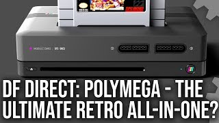 DF Direct! Polymega In-Depth Preview: The Ultimate Retro All-In-One Console?
