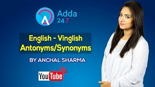 English - Vinglish : Antonyms / Synonyms