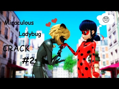 Miraculous Ladybug CRACK #2