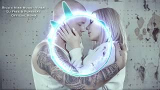 Rico x Miss Mood - Vihar (Dj Free & Purebeat Official Remix)