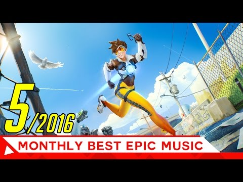 Epic Music Mix Powerful Action Trailer Best Music of MAY 2016 EpicMusicVN