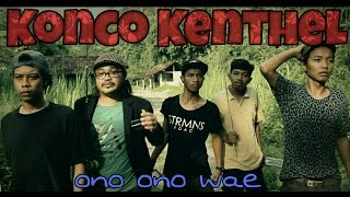 KONCO KENTHEL full movie (film e cah Sleman Jogjakarta)