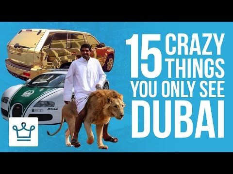 watch 15 Crazy Things You Only See In Dubai