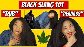 BLACK PEOPLE SLANG 101