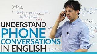 Conversation Skills – Understand PHONE conversations in English