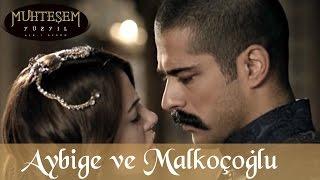 Aybige ile Malkoçoğlu - Muhteşem Yüzyıl 51.Bölüm