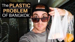 The PLASTIC PROBLEM of Bangkok...