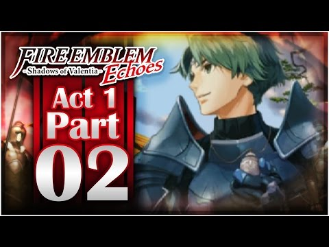 Fire Emblem Echoes: Shadows of Valentia - Act 1: Part 2 | Bandits Attack!