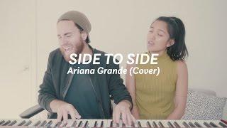 Side to Side (Ariana Grande ft. Nicki Minaj Cover) - Us The Duo