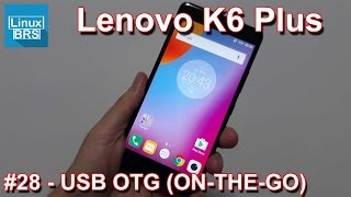 Lenovo Vibe K6 Plus - USB OTG - Conectando dispositivos