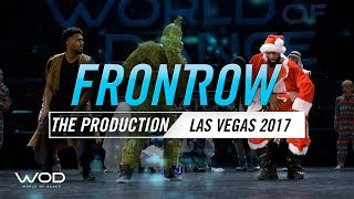 The Production | FrontRow | World of Dance Las Vegas 2017 | #WODLV17