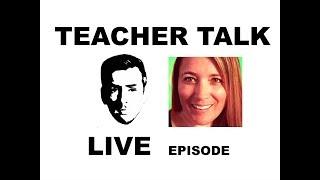 Teacher Talk Live | Ep 19 w/ Kate the Sleepy Teacher