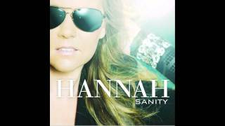 Hannah - Sanity (Dr. Kucho! Club Mix)