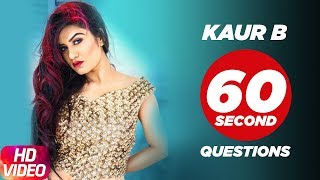Kaur B | 60 Second Question | Speed Records