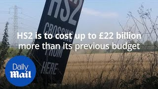 HS2 to be delayed and exceed budget by £22 billion