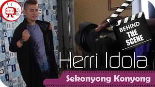 Herri Idola - Behind The Scene Video Clip Sekonyong Konyong - NSTV