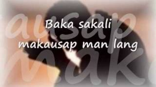 Sana'y Ako Na Lang by Six Part Invention with Lyrics