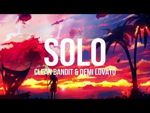 Clean Bandit - Solo ft. Demi Lovato (Acoustic Lyrics)
