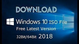 How to Download Windows 10 free Latest version (2018)