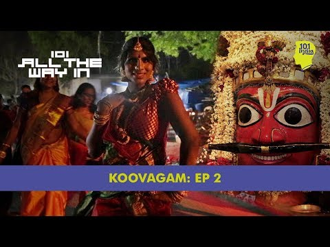Xxx Mp4 Koovagam Episode 2 The Wedding Of Lord Aravan 101 All The Way In Unique Stories From India 3gp Sex