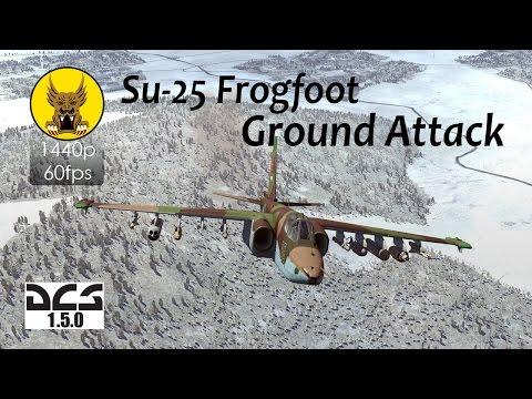 Su-25 Frogfoot - Ground Attacks in DCS: World 1.5