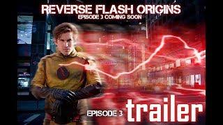 Reverse Flash: Origins Trailer for Episode 3