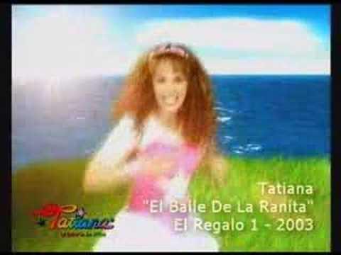 TATIANA El Baile de la Ranita