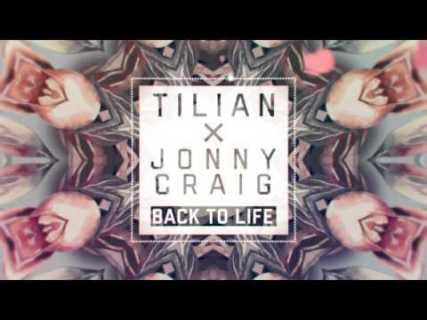 Tilian x Jonny Craig Back to Life