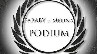 Fababy , Melina - Podium