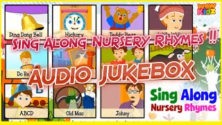 Sing Along Nursery Rhymes !! | Audio Jukebox | for ~Children !! | Kids Rhymes