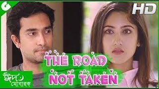 Bangla Eid Natok 2017   The Road Not Taken   ft Jovan,Tawsif,Safa HD   YouTube 2