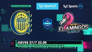 Liga TyC Sports IVECO de FIFA 17: Rosario Central vs. Flamingos