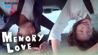 Memory Love - EP1 | Terrible Accident [Eng Sub]