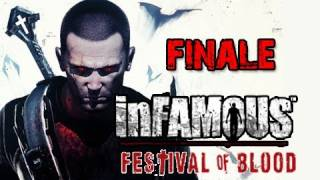 Infamous 2 Festival of Blood DLC: Walkthrough Series Finale [ENDING] Let's Play Gameplay