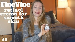 FineVine retinol moisturizer cream for smooth skin | Anti aging skin care secrets