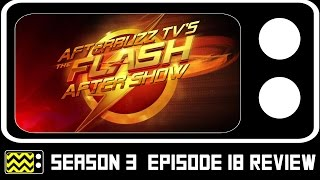 The Flash Season 3 Episode 18 Review & After Show | AfterBuzz TV