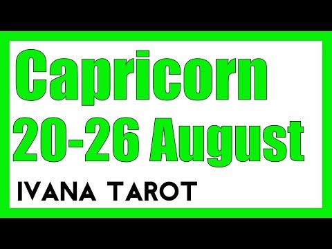 ❤️ YOUR BEST FRIEND IS.....  Capricorn Weekly Tarot Reading 20 -26 August 2018