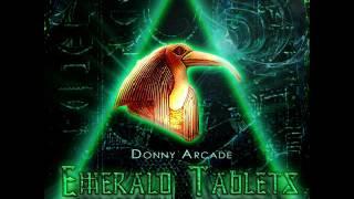 Emerald Tablets By Donny Arcade feat Anjolique - Layzie Bone - 4biddenknowledge AKA Billy Carson