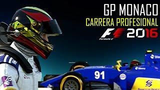 F1 2016 Carrera Profesional | GP Monaco | Temp.1