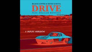 Black Coffee & David Guetta ft. Delilah Montagu - Drive  (1 HOUR VERSION)