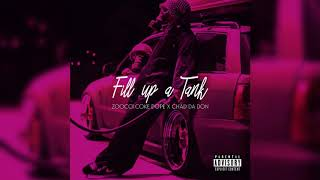Zoocci Coke Dope feat. Chad Da Don - Fill up a Tank (Audio)