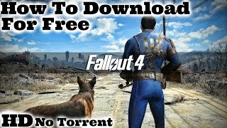 How To Download Fallout 4 For Free [PC][Easy][No Torrent]