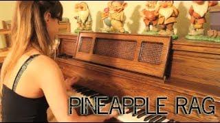 Pineapple Rag - Scott Joplin