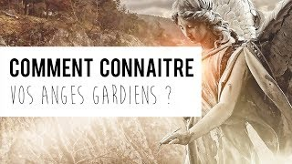 Comment savoir qui sont vos ANGES GARDIENS ? - Our Guardian angels, who are they ?